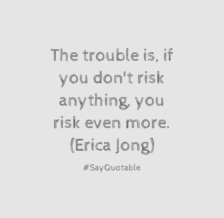 1-quote-about-the-trouble-is-if-you-dont-risk-anything-you-image-coloured-background